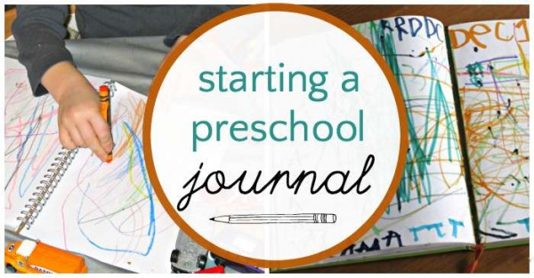 How to start a preschool journal.