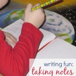 Writing Practice for Kids: Taking Notes