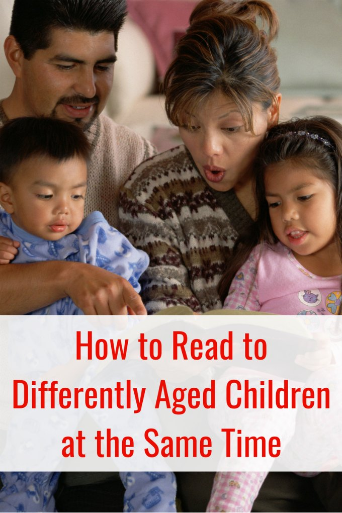 The best way to raise readers! Tips for family read aloud time. Parents can read to differently aged children at the same time and keep everyone happy.