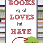 Books My Kids Love, but I Hate