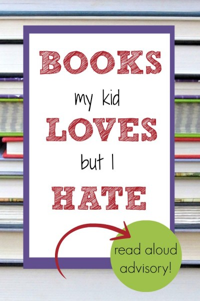 My kids love these books. I HATE them.