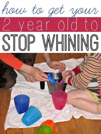 How To Get Your 2 Year Old Stop Whining