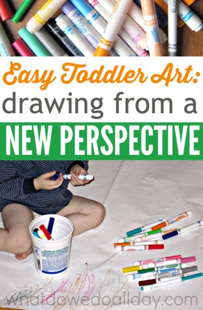 Toddler art project. Show them how to draw from a new angle.