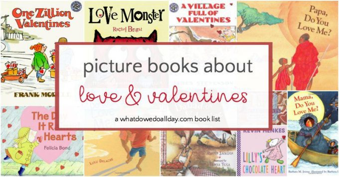 Valentine's Day books and books about love for kids.