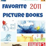 Our Favorite Children's Picture Books of 2011