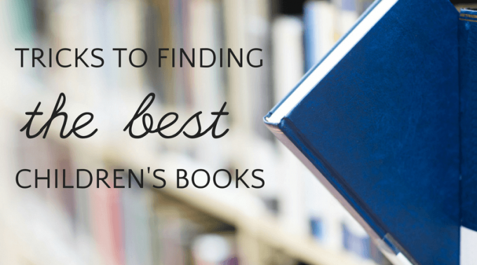 How to find the best children's books.