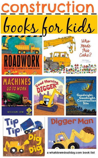 10 great books about construction work. Kids will love these choices.