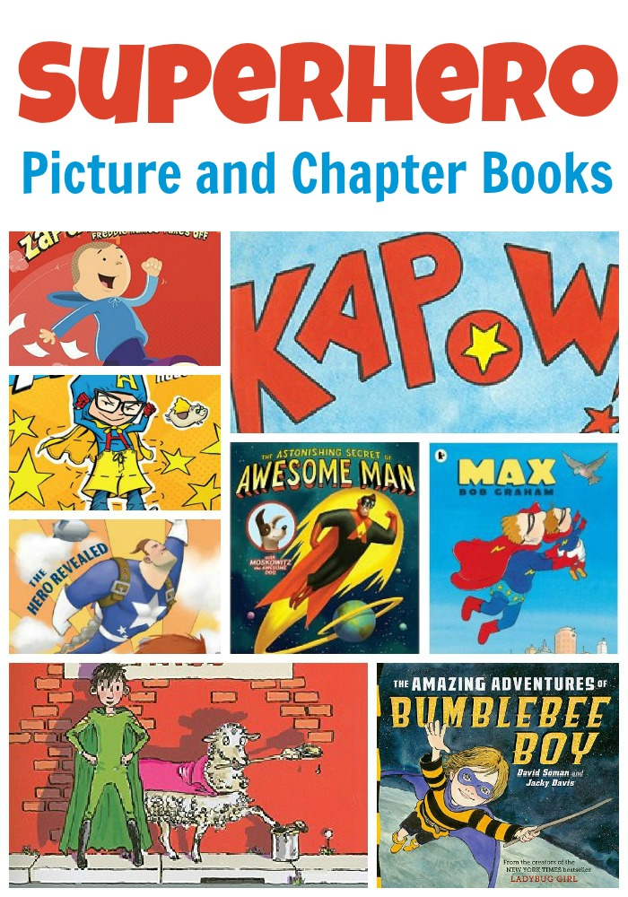 10 Great Superhero Picture and Chapter Books for Kids