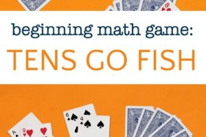 Beginning math card game called tens go fish