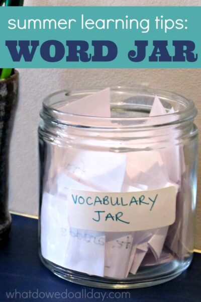 Increase kids vocabulary and summer literacy with a word jar.