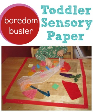 Boredom buster for toddlers sensory paper