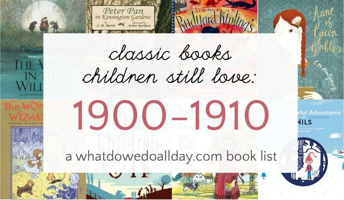 Classic 20th century children's books from 1900-1910