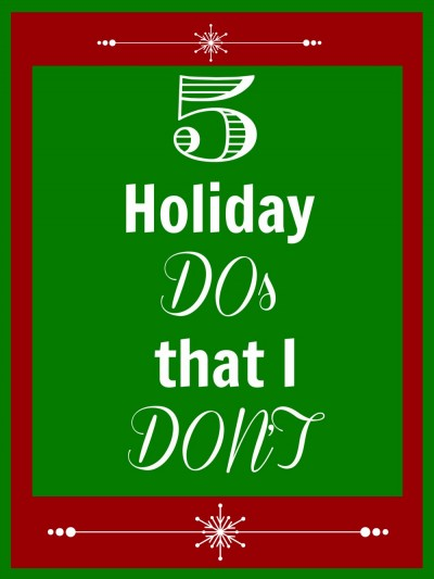 Things not to do during the holidays