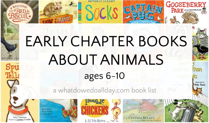 Early chapter books about animals for kids ages 6-10