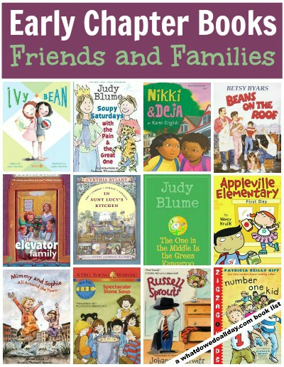 List of first chapter books about friends and families for kids ages 5-9