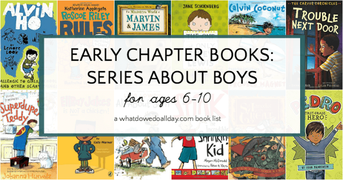 First chapter books about boys for kids ages 6-10