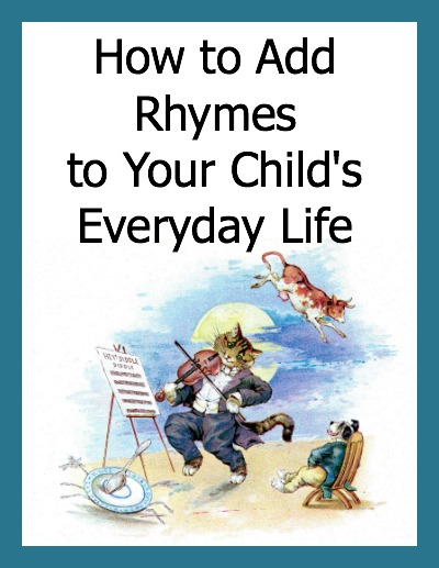 How to Add Preschool Rhyme Activites to your child's everyday life - 6 ideas