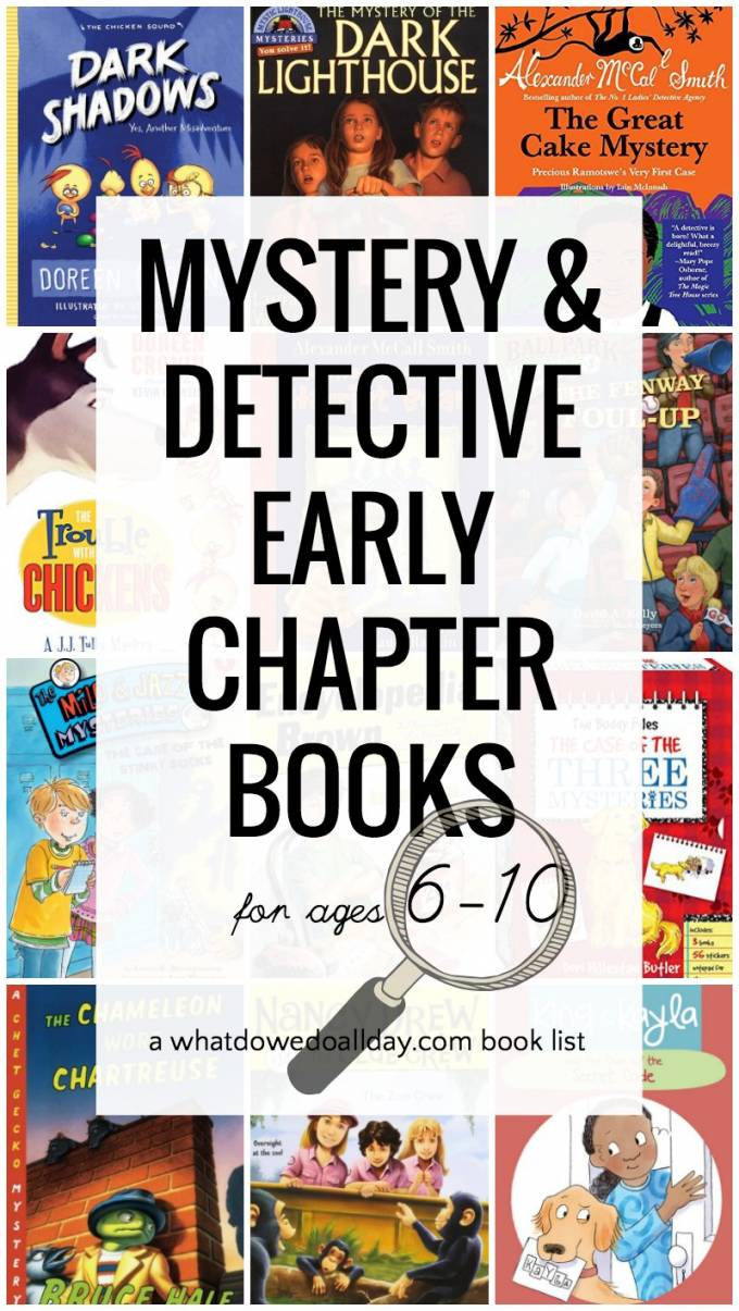 Good early chapter book mysteries for kids. Detective series and books that will keep kids reading, even the reluctant readers!