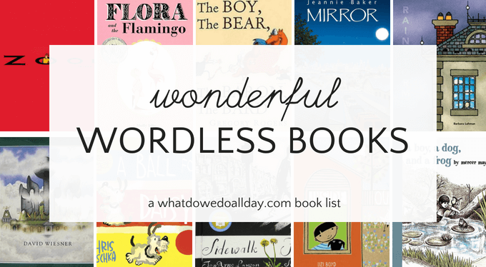 Wonderful wordless picture books for kids