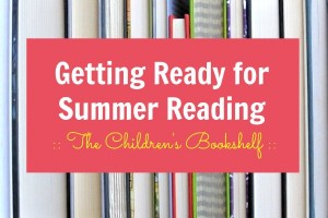 Getting Ready for Summer Reading