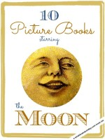fiction picture books for kids about the moon