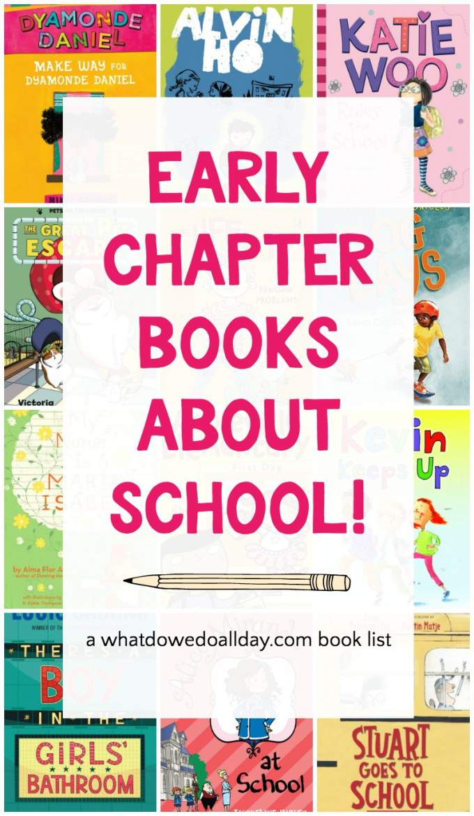 Best children's books about school. Early chapter books are for 6-10 year olds. Check out this book list that kids can relate to!