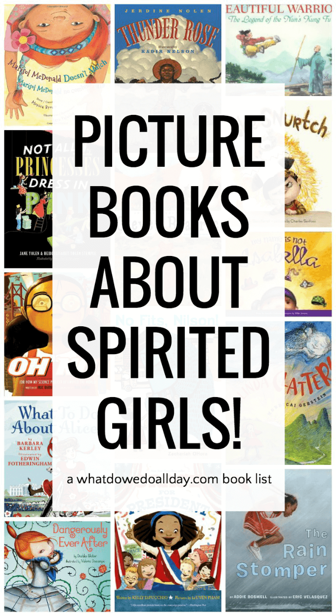 Picture books featuring girls who are strong and spirited.