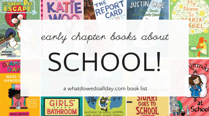 Early chapter books about school for kids.