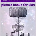 Science Fiction Picture Books for Kids