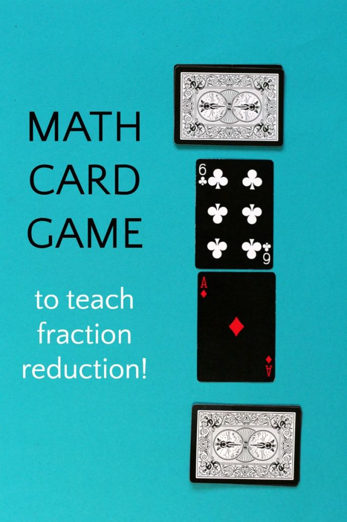 Fun math card game for kids that teaches fractions, simple division and reinforces fraction reduction math skills. Kids will love this one even if they struggle with learning fractions.