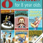 8 Books for an 8 Year Old Boy (or Girl!)