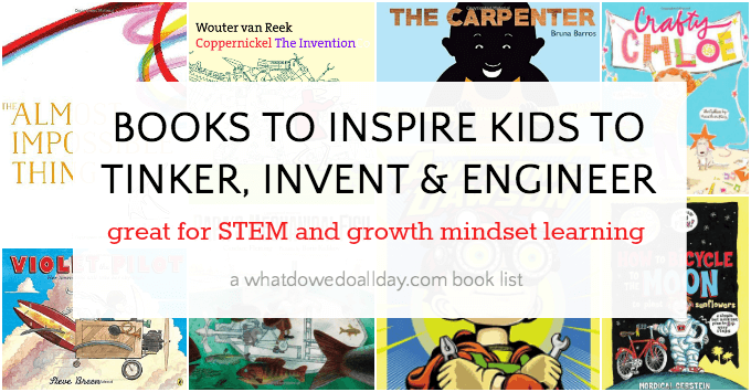 Books for kids who like to tinker and invent