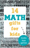 Gift guide: math gifts for kids of all ages including books, puzzles, toys and games.