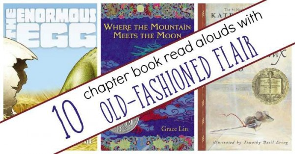Read Aloud books for kids with old fashioned flair