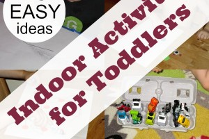 Indoor Activities for toddlers.