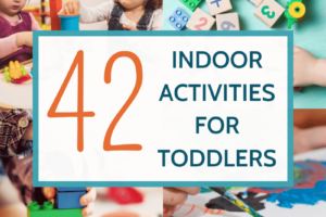 Indoor activities for toddlers to play inside