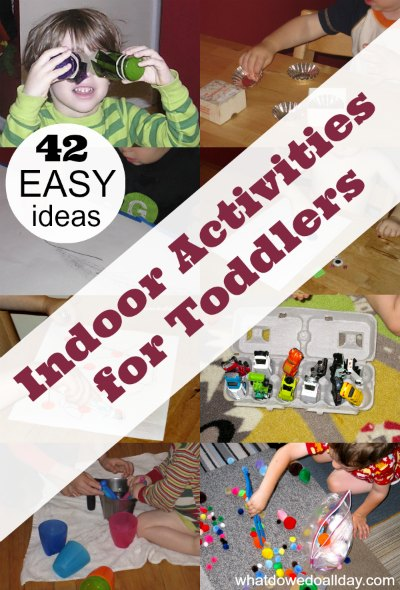 42 Easy Indoor Activities For Toddlers