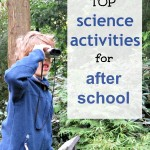 Top Science Activities for After School