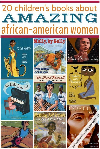 20 picture book biographies about African-American women. (A few chapter books, too)