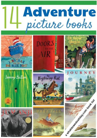 Adventure picture books for kids - take an armchair journey!