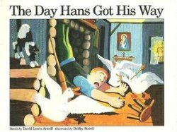 the day hans got his way