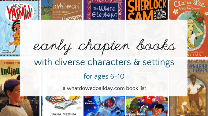 Diverse and multicultural early chapter books for kids ages 6-10