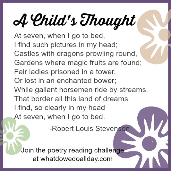 A Child's Thought poem by Robert Louis Stevenson. Join the poetry challenge.