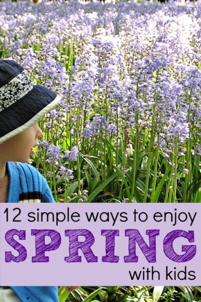 Simple spring activities with kids that the whole family can enjoy.