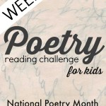 Poetry Challenge for Kids {Week 4}