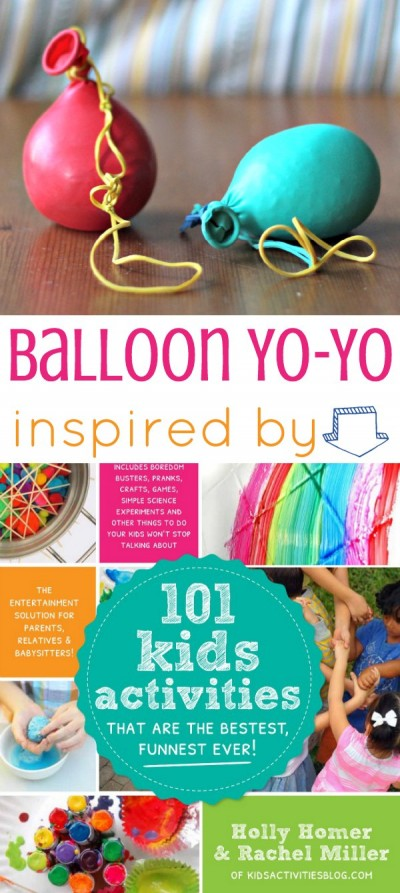 How to make a balloon yo yo. Inspired by Kids Activities book.