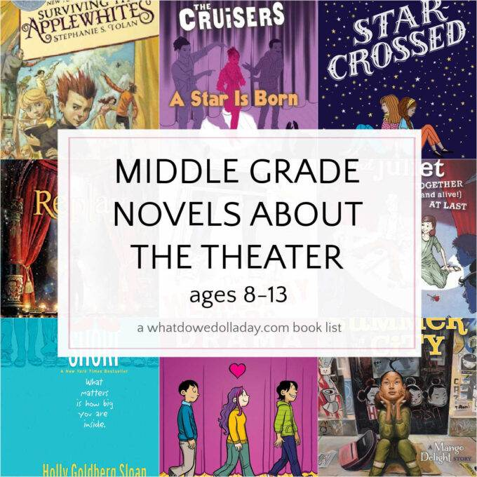 collage of books about the theater with text overlay middle grade novels about the theater ages 8-13