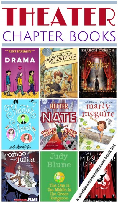 Theater chapter books for kids. Click through for entire list.