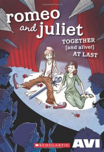 book cover of romeo and juliet together and alive at last showing two actors sitting on stage