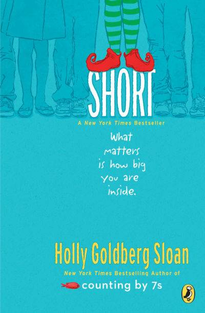 Short by Holly Goldberg Sloan, book cover with a pair of striped legs and red shoes